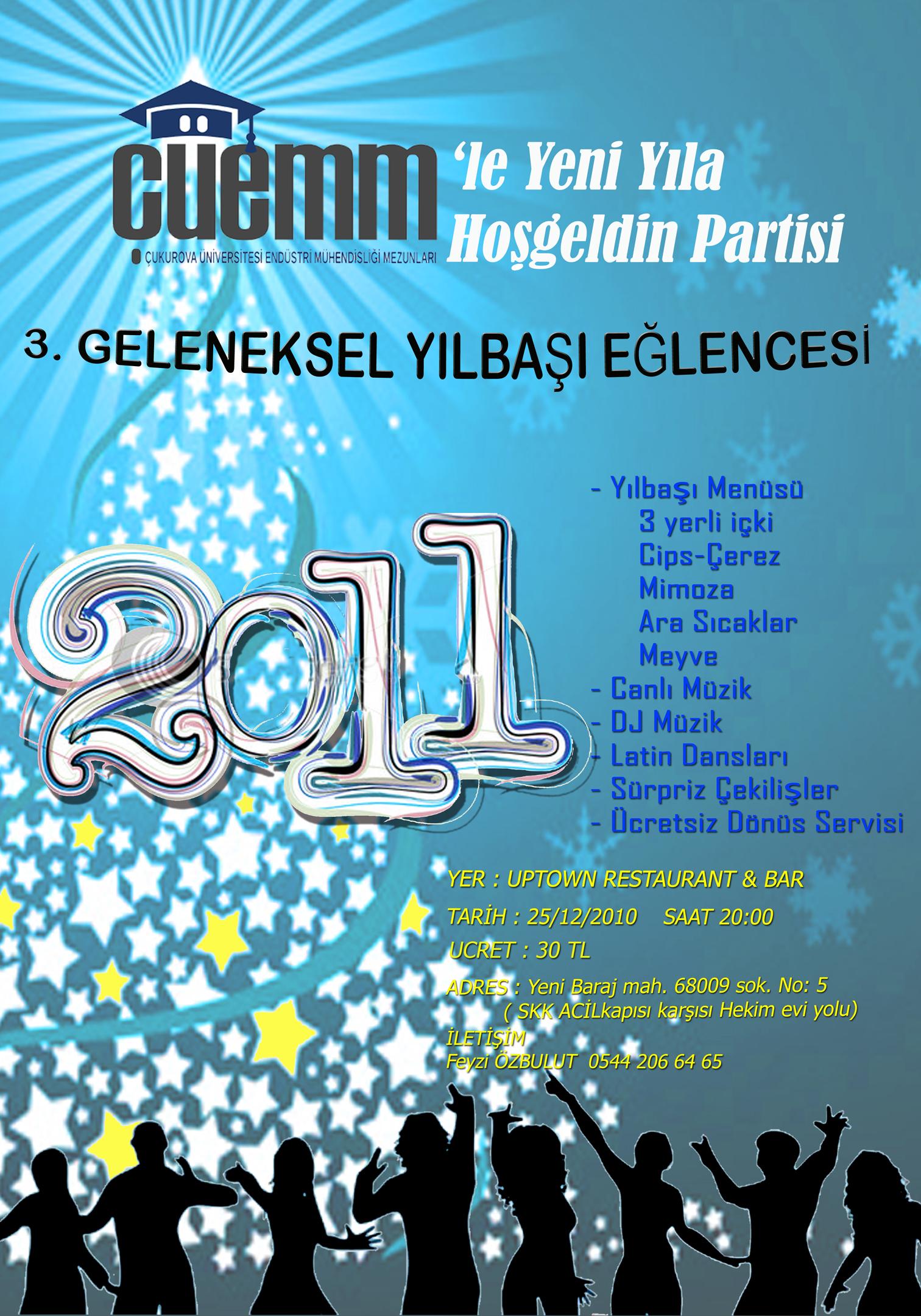 """""""3. Geleneksel Yeni Yıla ÇÜEMM'le Merhaba Partisi"""""""