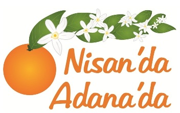 Nisan'da Adana'da Kortejindeyiz